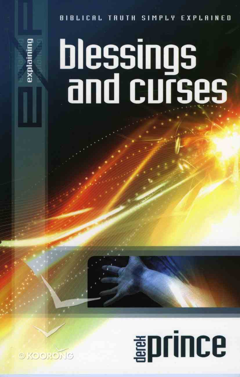 Blessings and Curses (Explaining Series) eBook