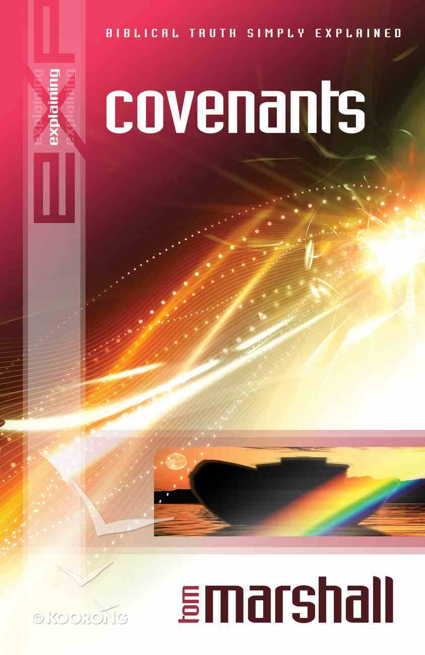 Covenants (Explaining Series) eBook