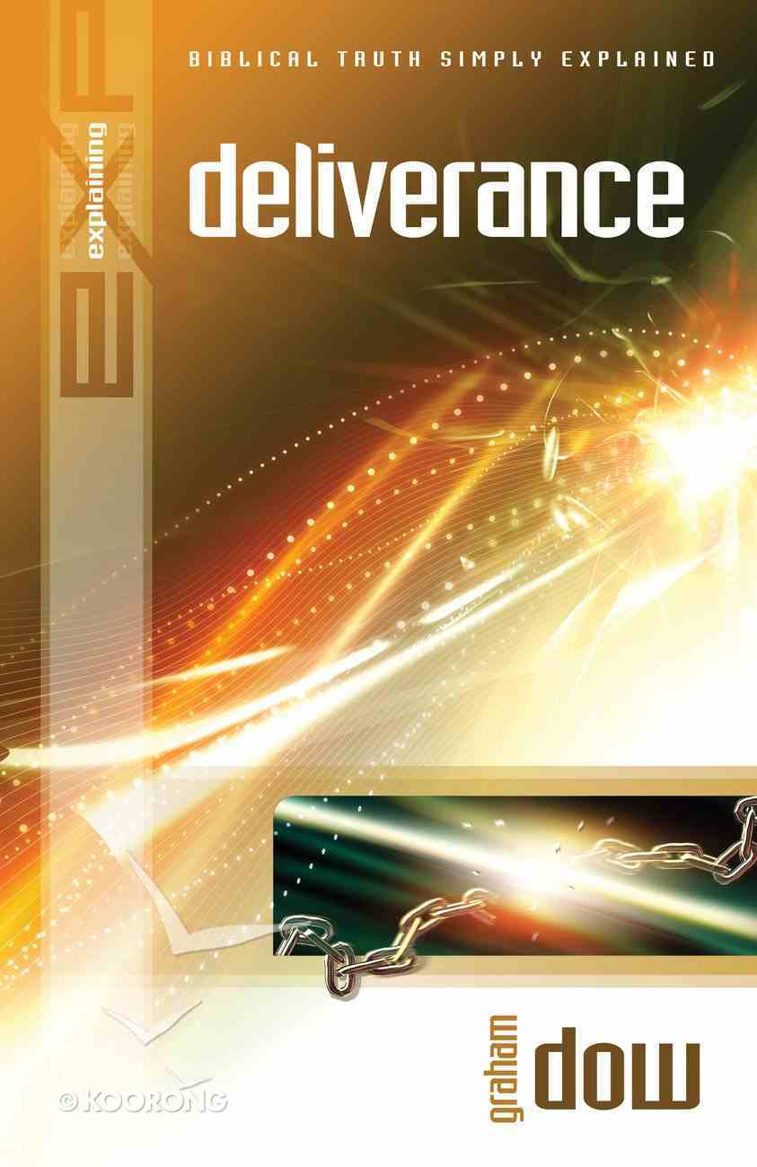 Deliverance (Explaining Series) eBook