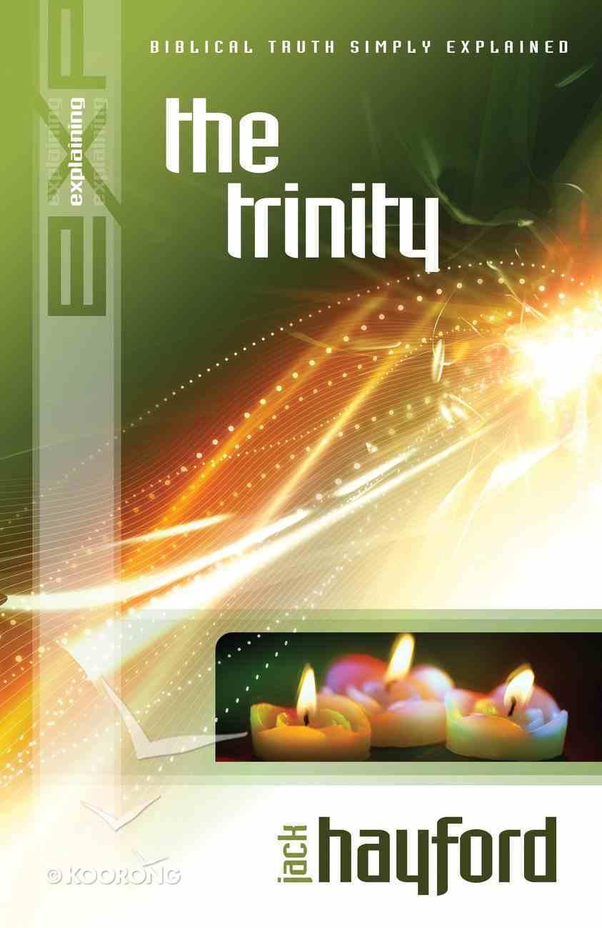 The Trinity (Explaining Series) eBook
