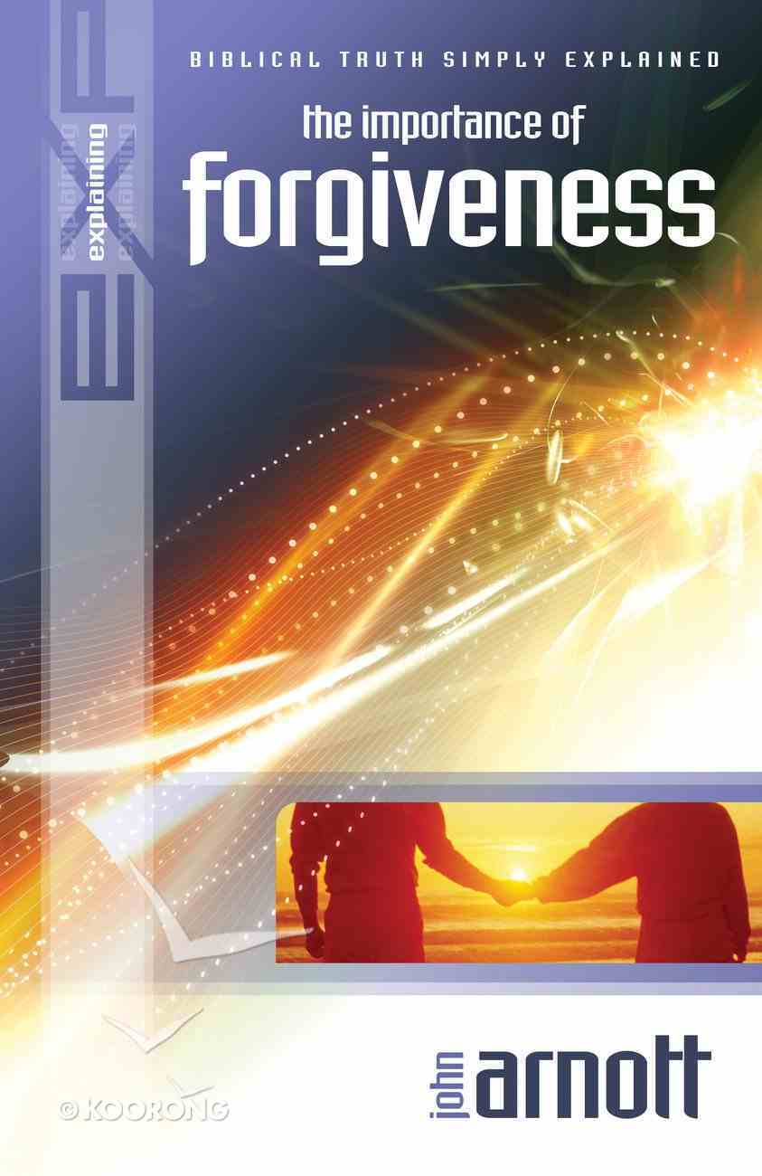 Forgiveness (#39 in Explaining Series) eBook