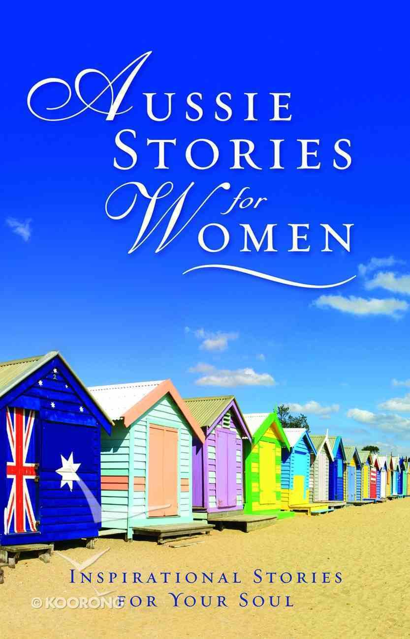 Aussie Stories For Women eBook
