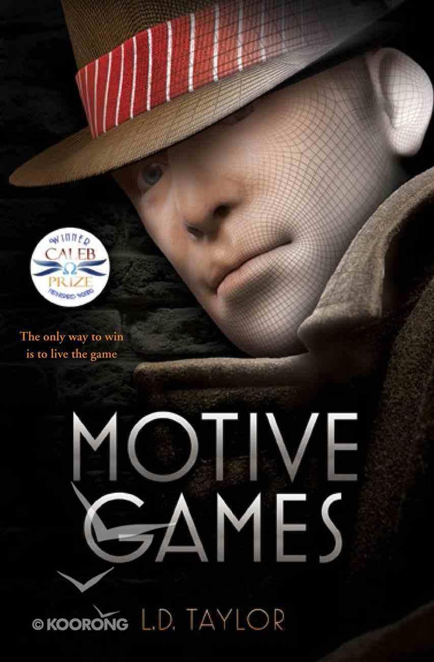 Motive Games (#01 in Motive Games Series) eBook