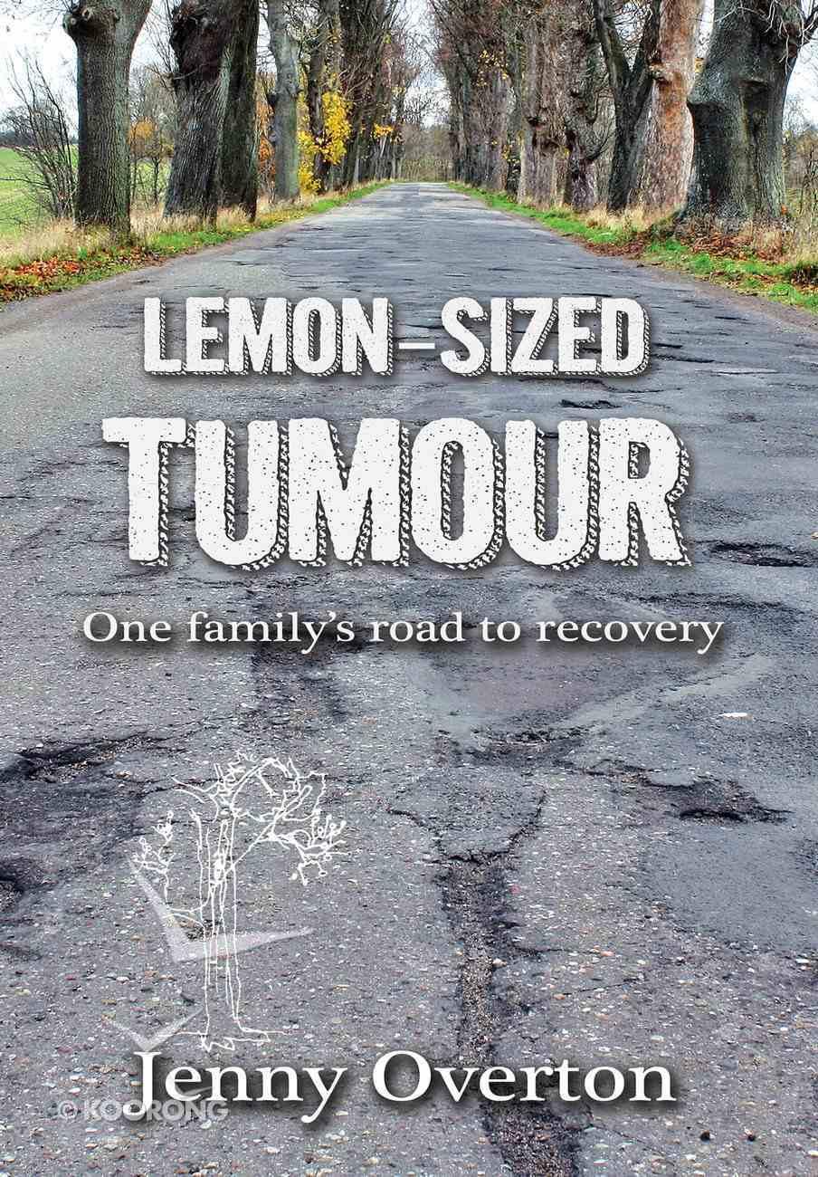 Lemon-Sized Tumour eBook