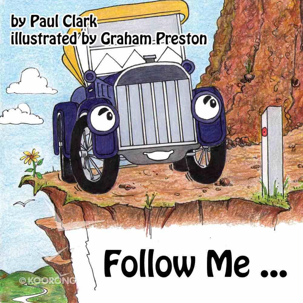 Follow Me (Car Park Parables Series) eBook