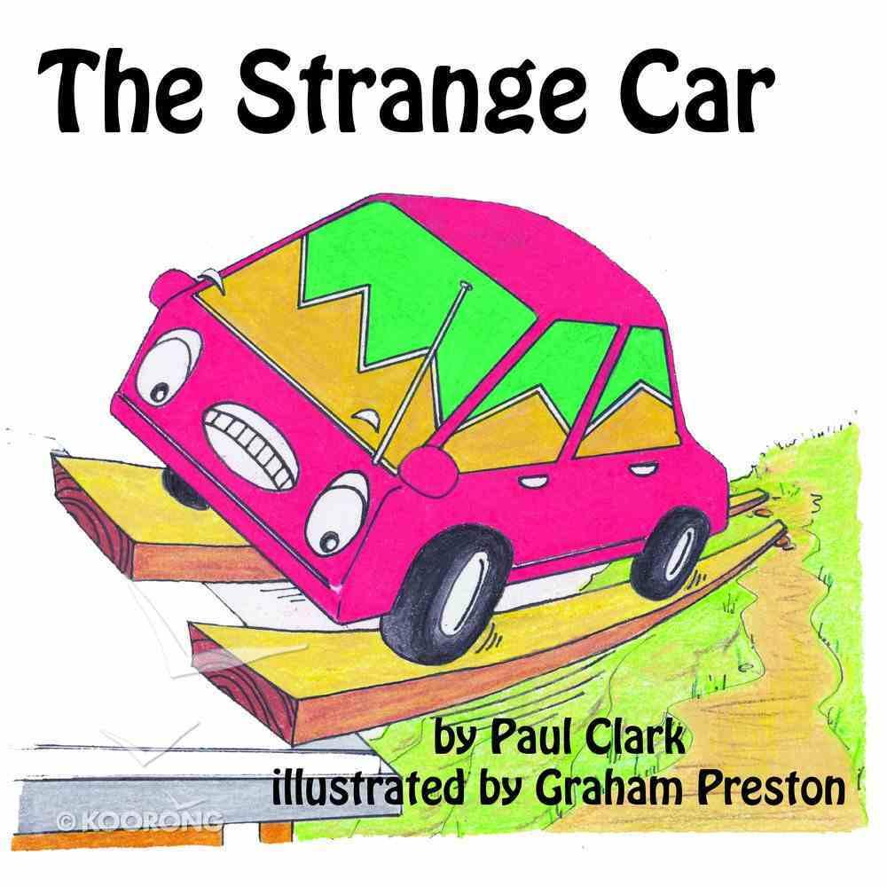 The Strange Car (Car Park Parables Series) eBook