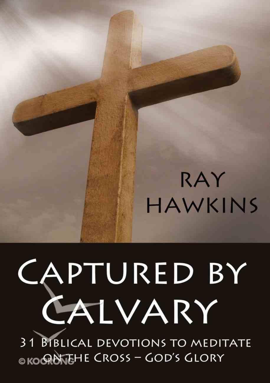 Captured By Calvary eBook