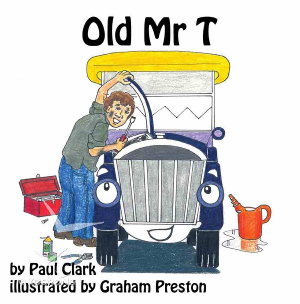 Old Mr T (Car Park Parables Series) eBook