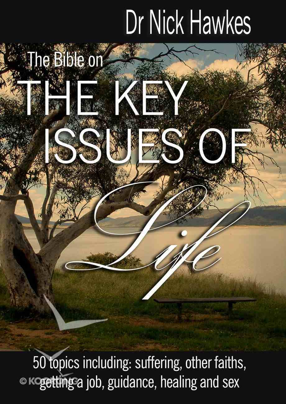 The Bible on the Key Issues of Life eBook