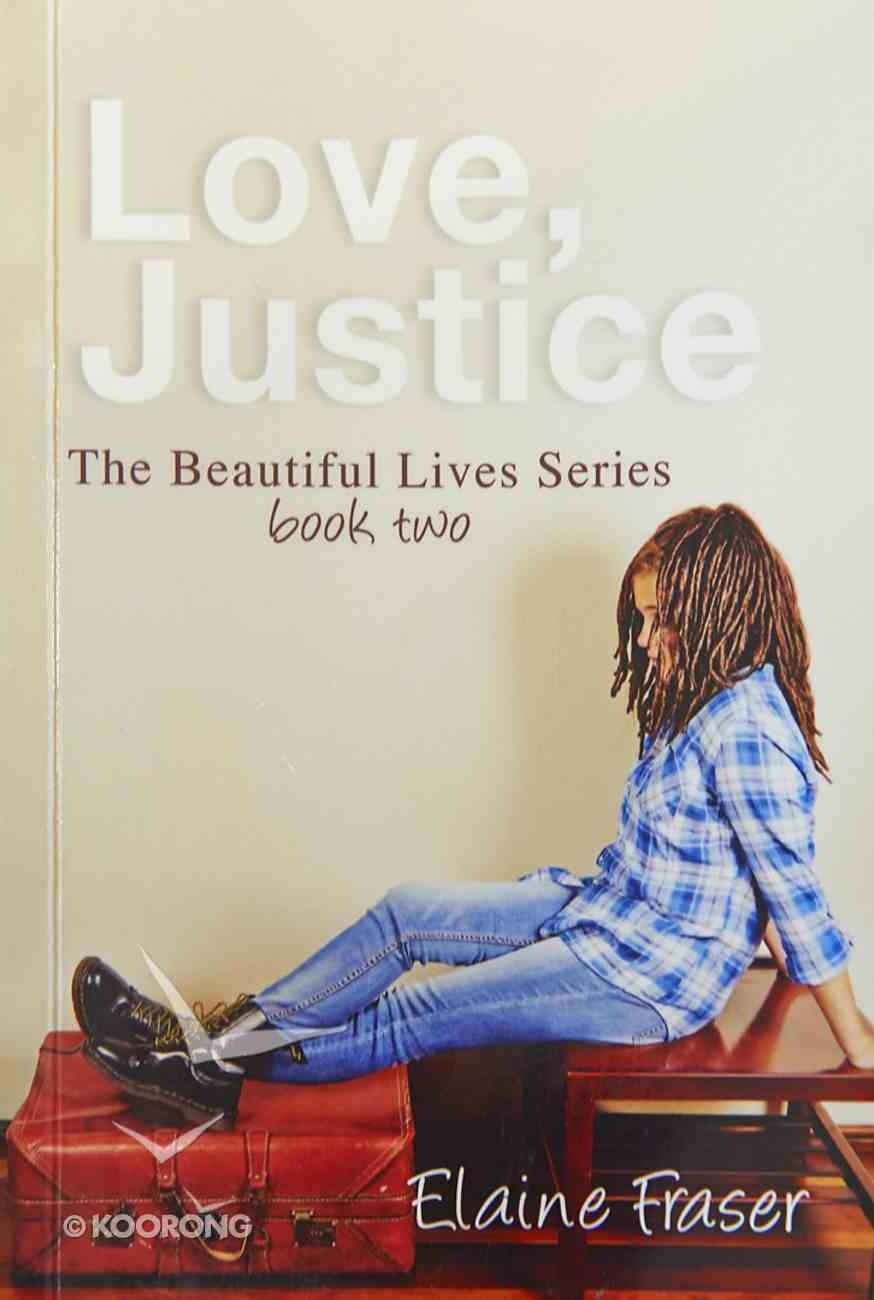 Love, Justice (#01 in Beautiful Lives Series) eBook