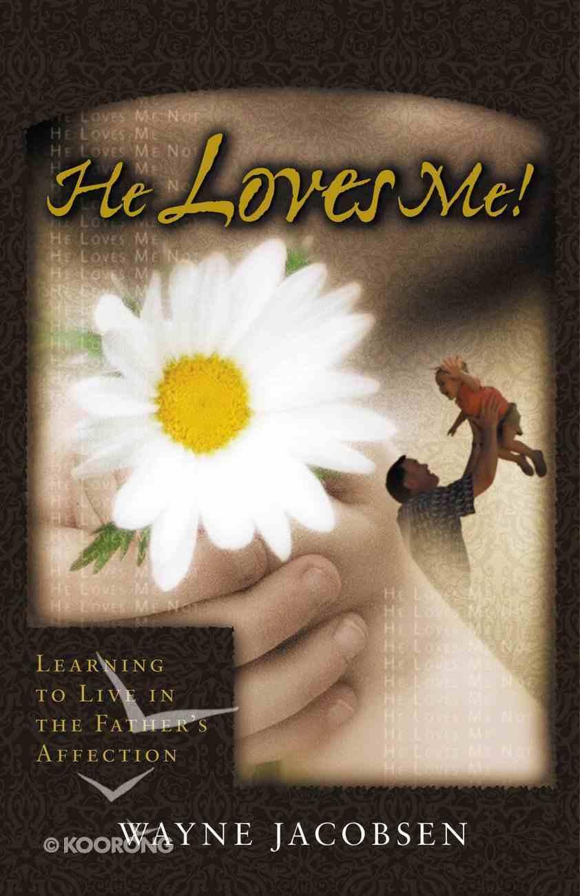 He Loves Me! eBook