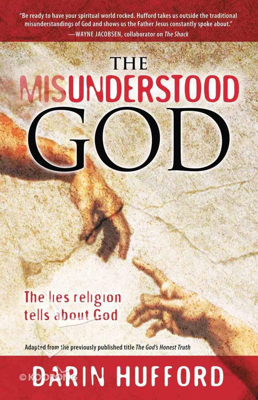 The Misunderstood God eBook