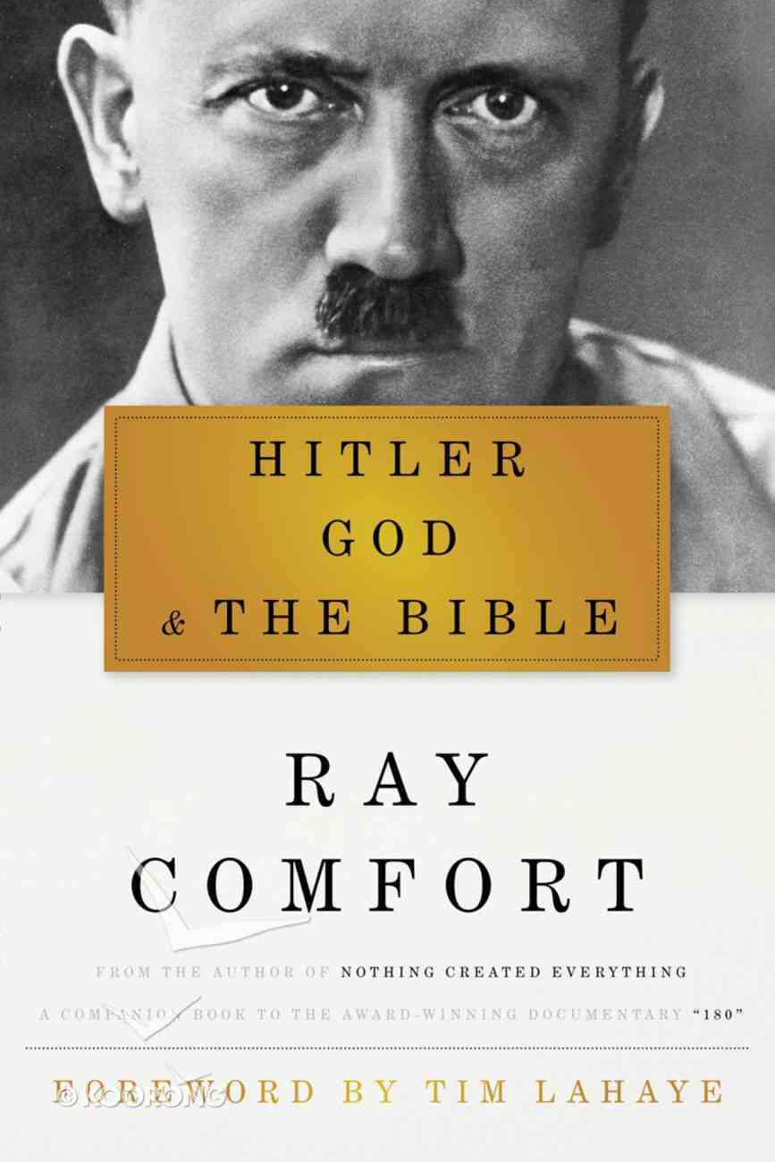 Hitler, God, and the Bible eBook
