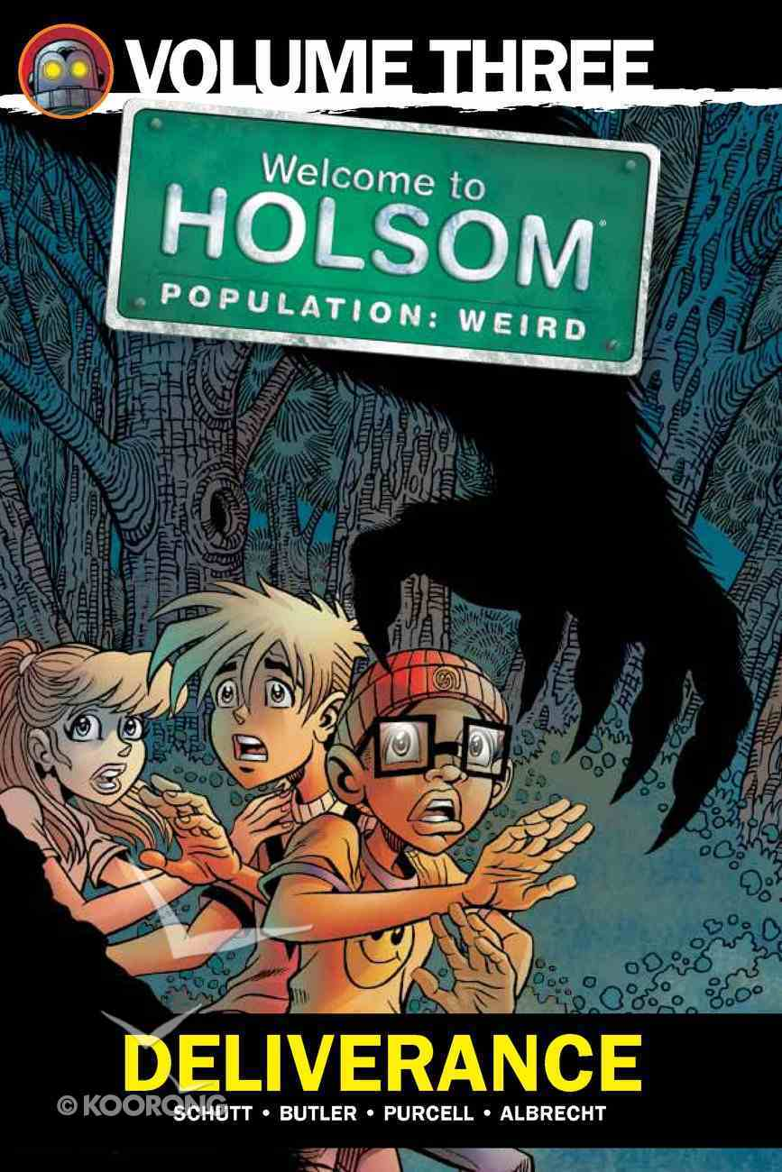 Deliverance (Graphic Novels) (#03 in Welcome To Holsom Series) eBook