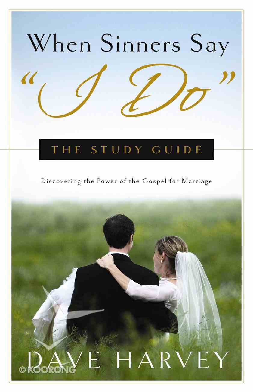 """When Sinners Say """"I Do"""": The Study Guide eBook"""