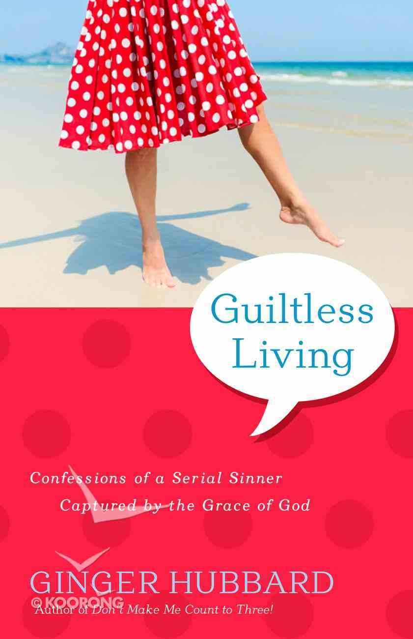 Guiltless Living eBook