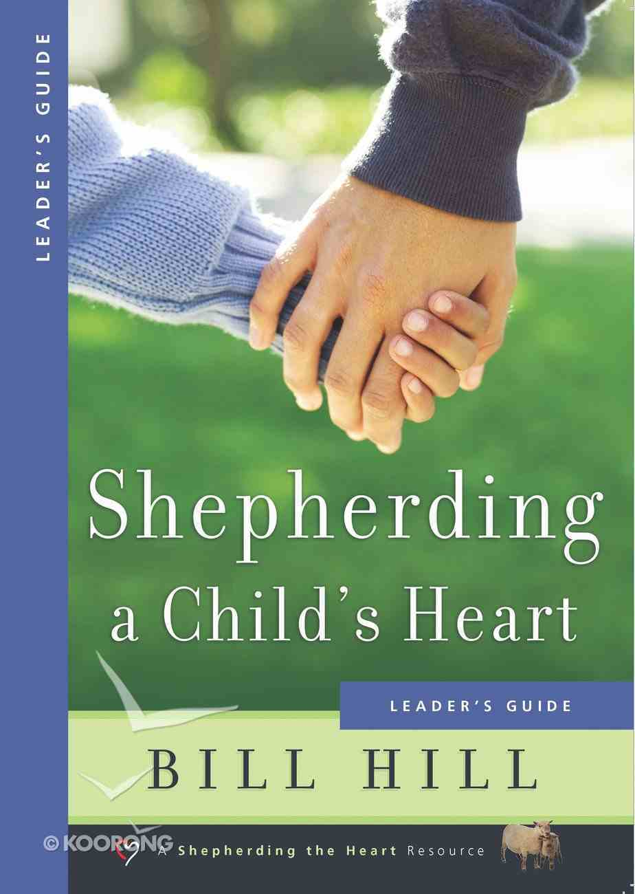 Shepherding a Child's Heart Leader's Guide eBook