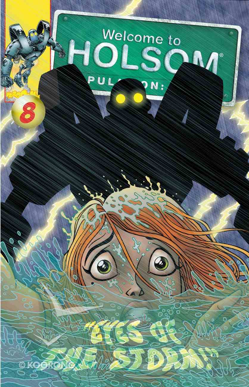 Eyes of the Storm! (Graphic Novels) (#08 in Welcome To Holsom Series) eBook