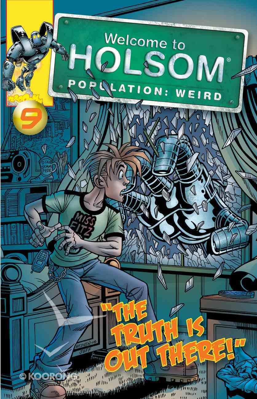 Truth is Out There! (Graphic Novels) (#09 in Welcome To Holsom Series) eBook