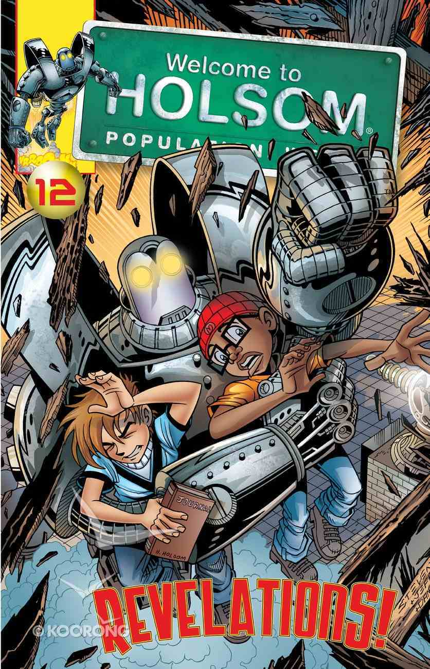 Revelations! (Graphic Novels) (#12 in Welcome To Holsom Series) eBook