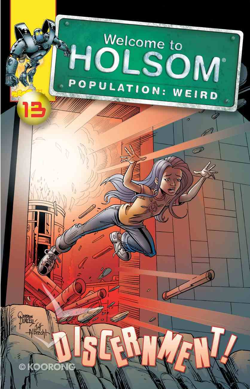Discernment! (Graphic Novels) (#13 in Welcome To Holsom Series) eBook