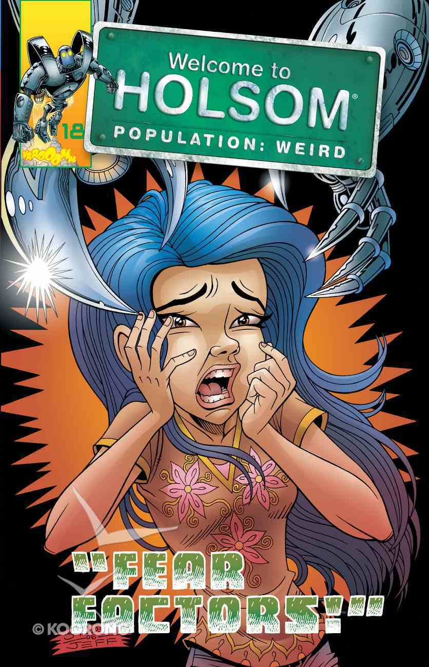 Hols #18 Fear Factors! (Graphic Novels) (#18 in Welcome To Holsom Series) eBook