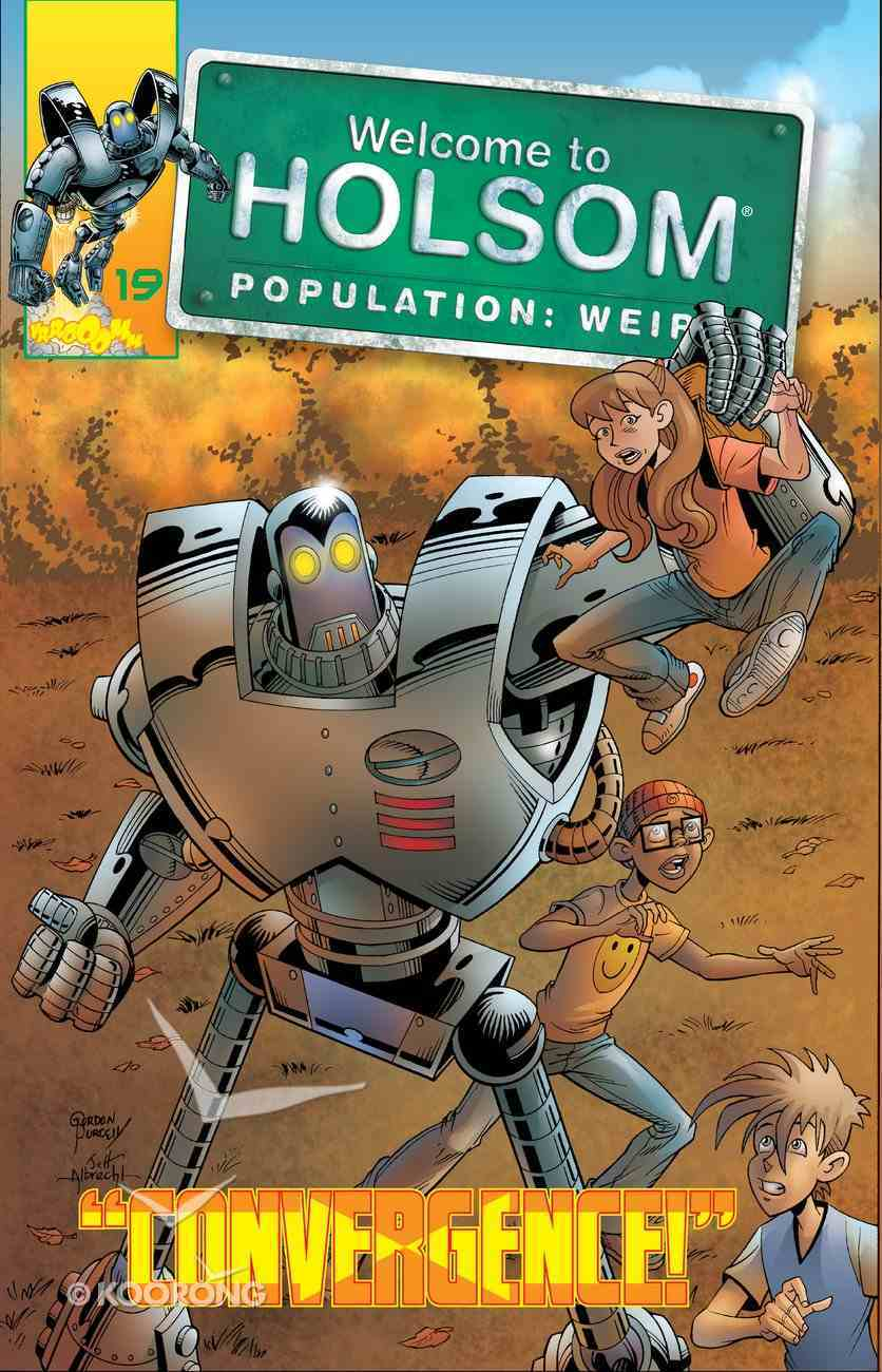 Convergence! (Graphic Novels) (#19 in Welcome To Holsom Series) eBook