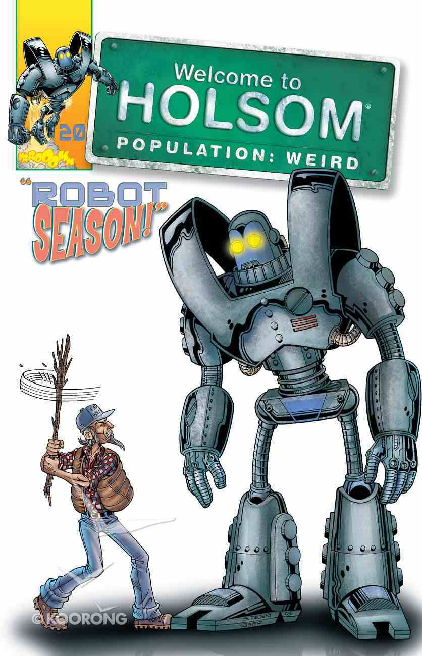 Robot Season! (Graphic Novels) (#20 in Welcome To Holsom Series) eBook