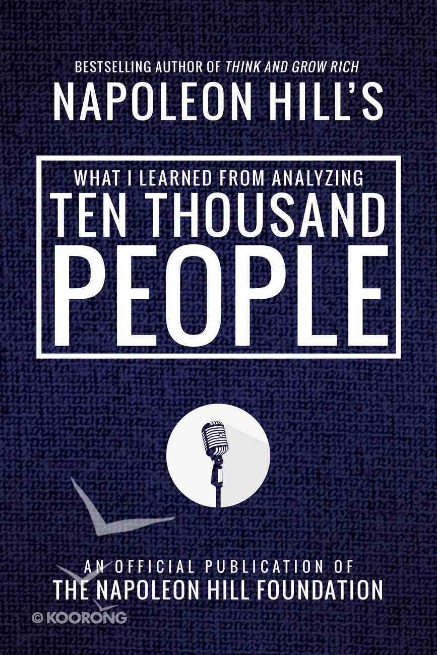What I Learned From Analyzing Ten Thousand People eBook