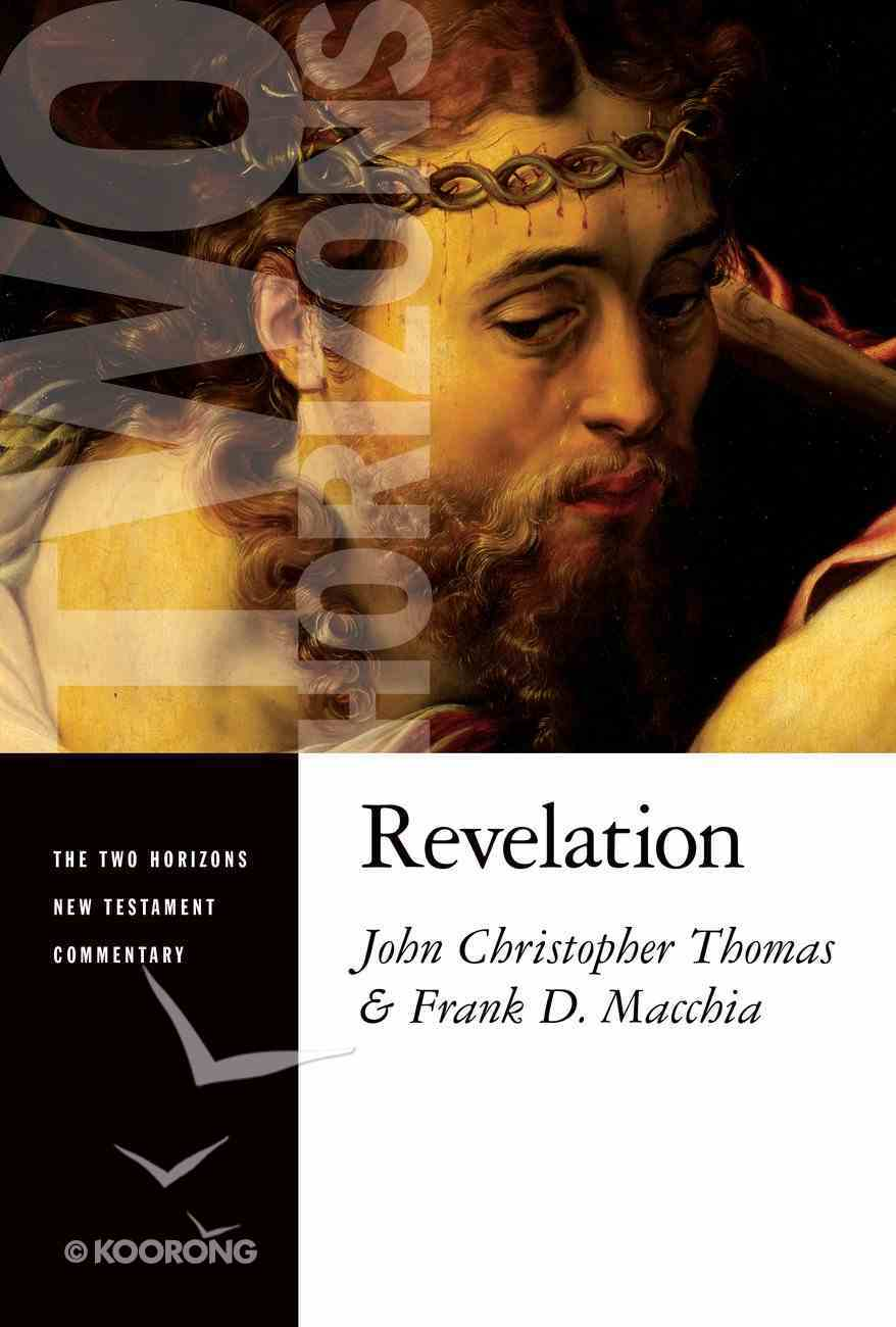 Revelation (Two Horizons New Testament Commentary Series) Paperback