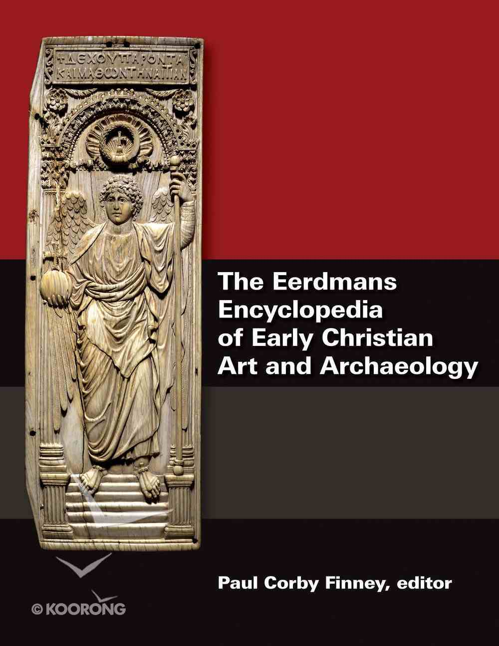 The Eerdmans Encyclopedia of Early Christian Art and Archaeology (3 Vol Set) Hardback