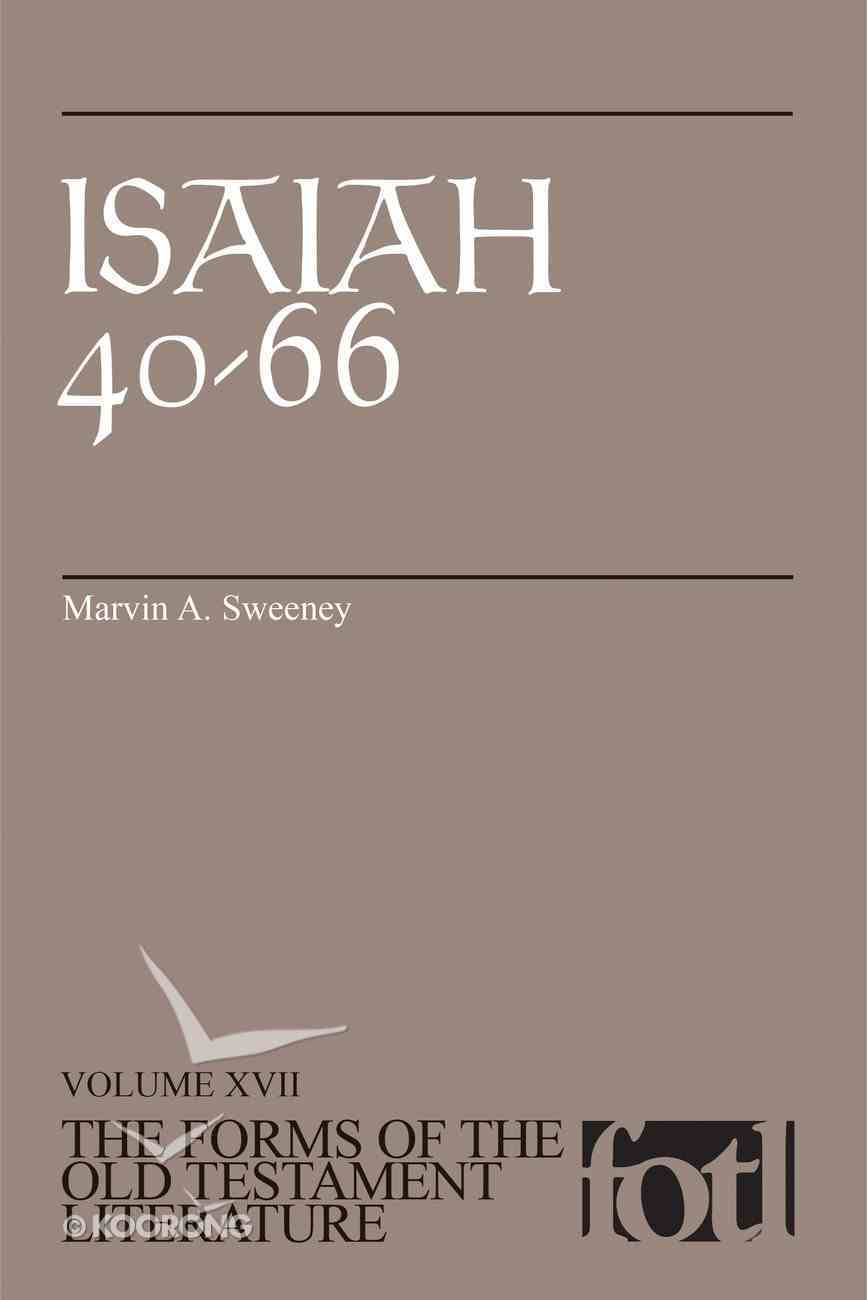 Isaiah 40-66 (Forms of the Old Testament Literature) (#17 in Forms Of The Old Testament Literature Series) Paperback