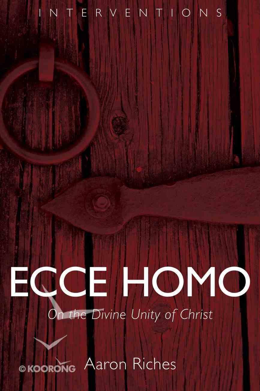 Ecce Homo (Interventions Series) Paperback
