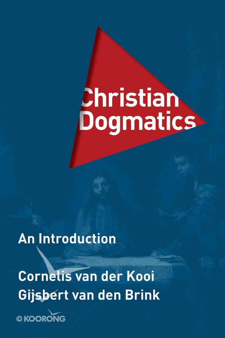 Christian Dogmatics: An Introduction Hardback