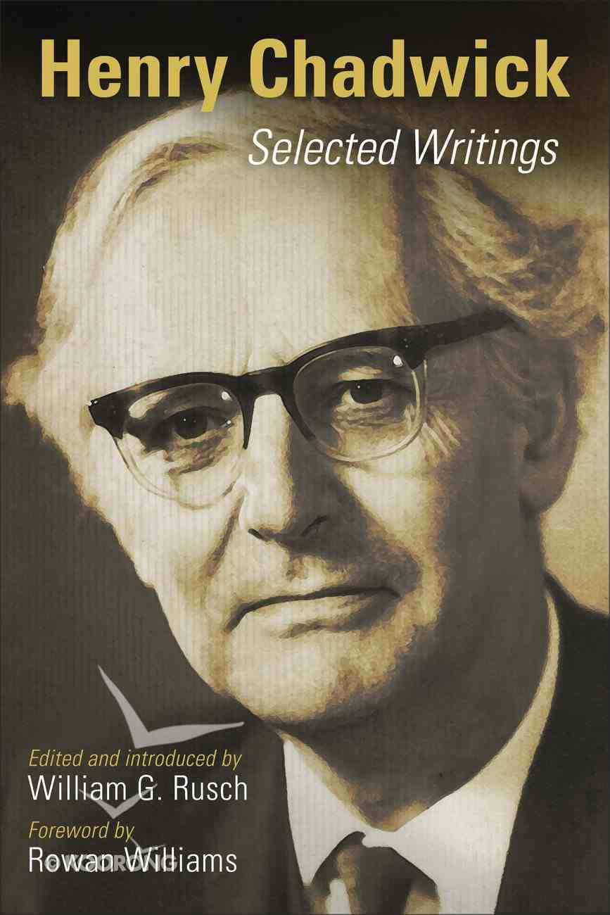 Henry Chadwick: Selected Writings Paperback