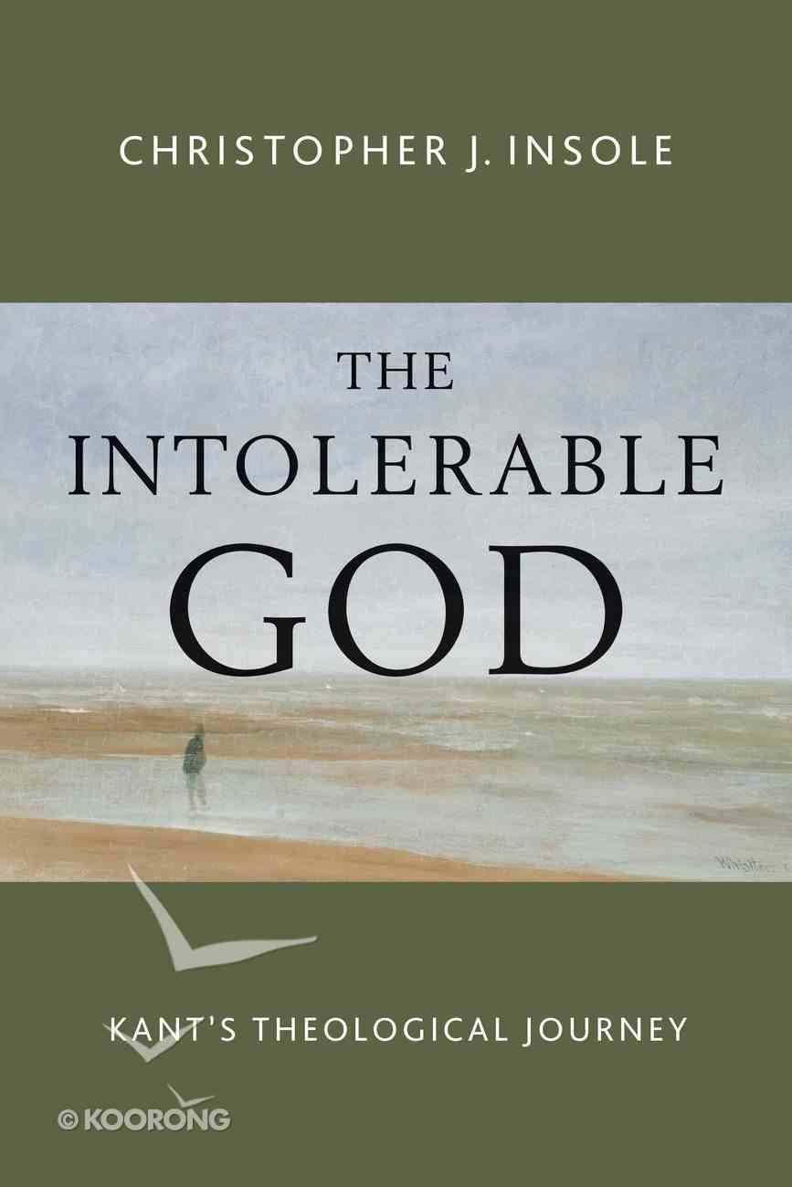 The Intolerable God Paperback