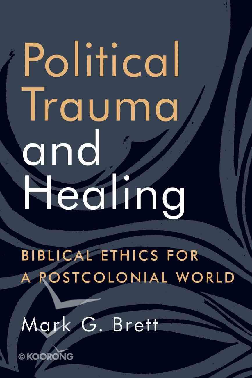 Political Trauma and Healing Paperback