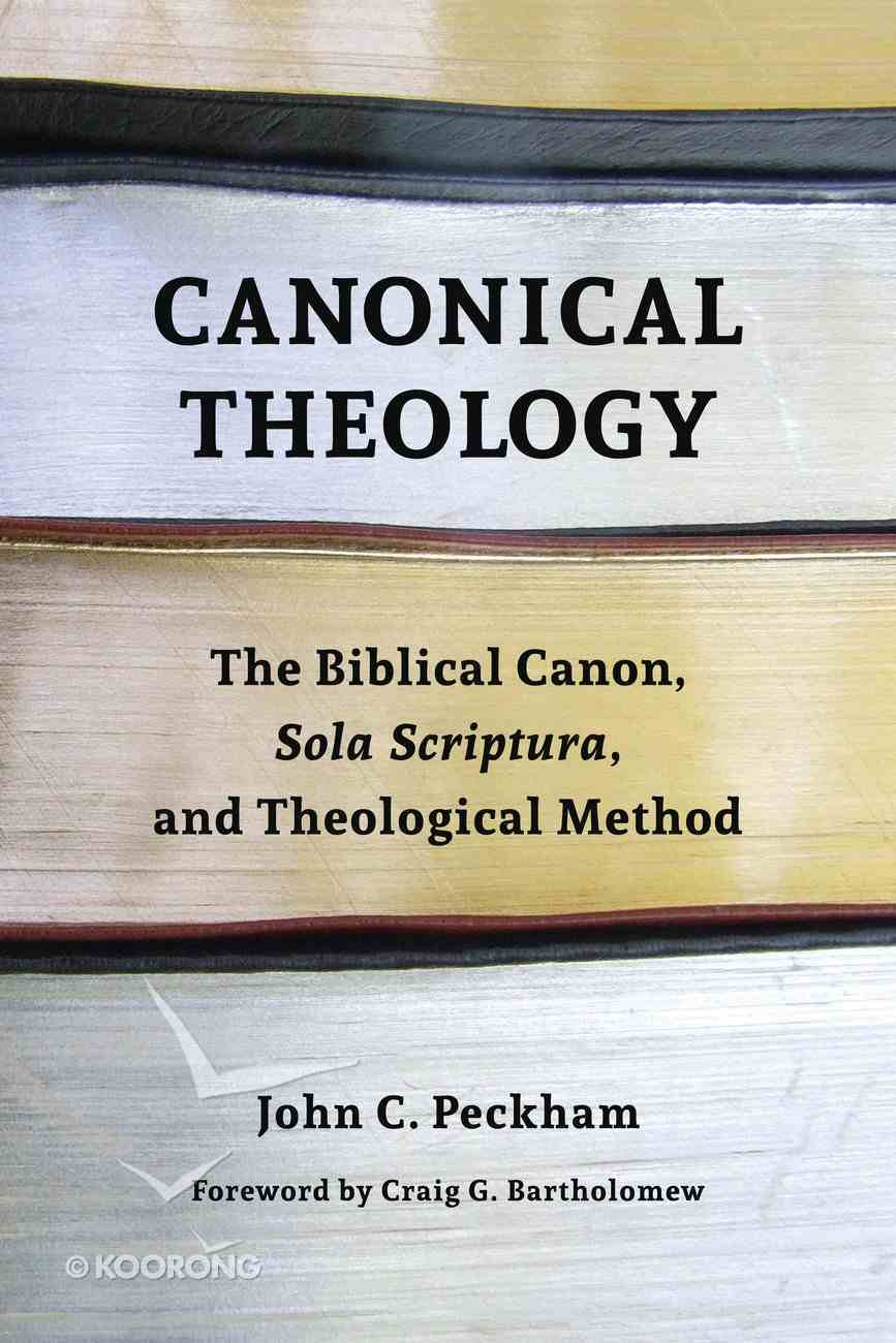 Canonical Theology Paperback