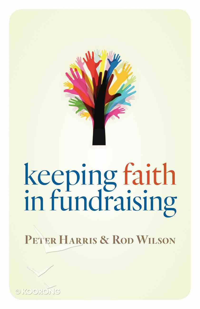Keeping Faith in Fundraising Paperback