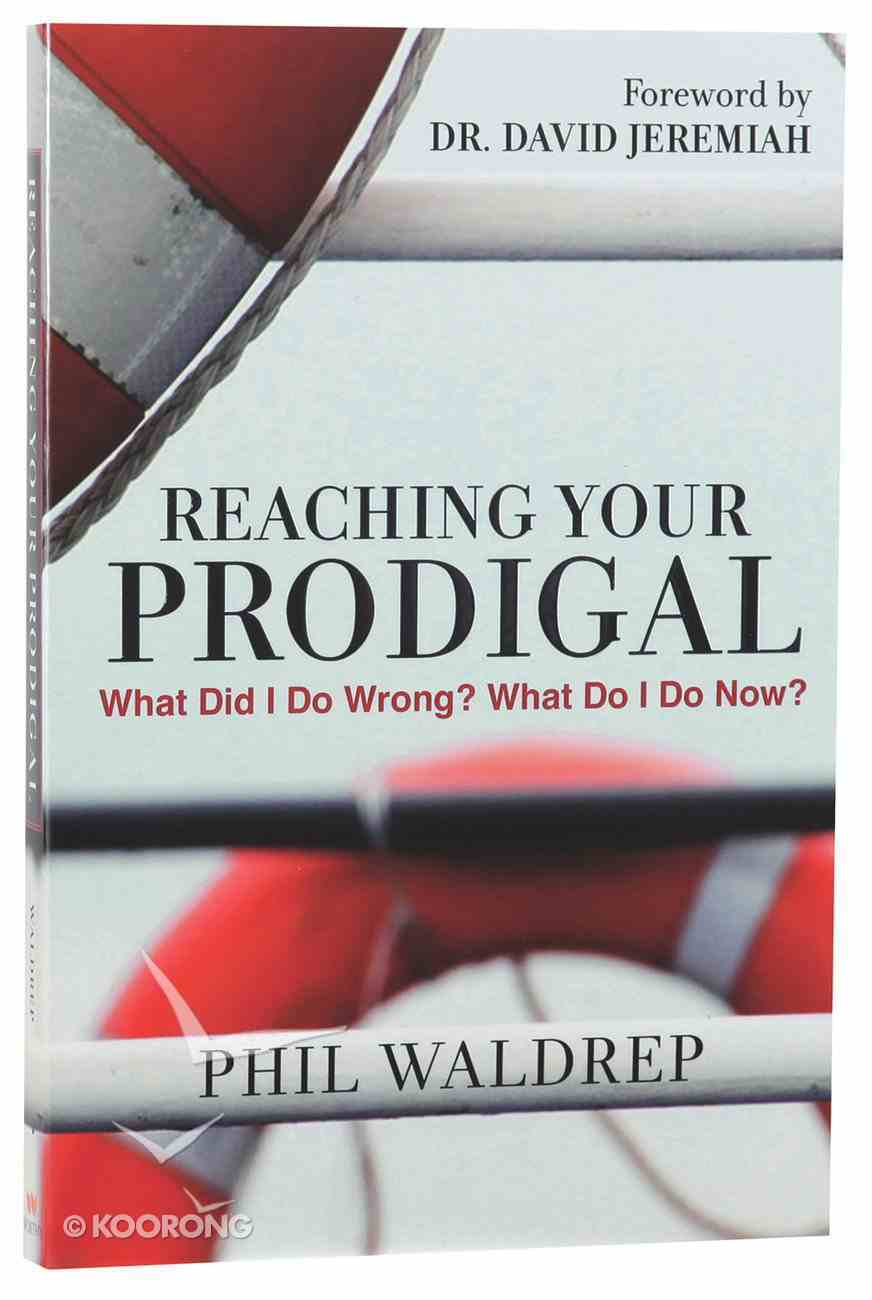 Reaching Your Prodigal Paperback
