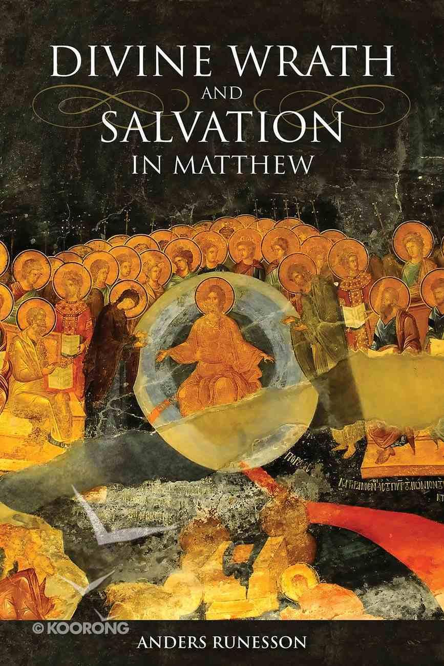 Divine Wrath and Salvation in Matthew Hardback