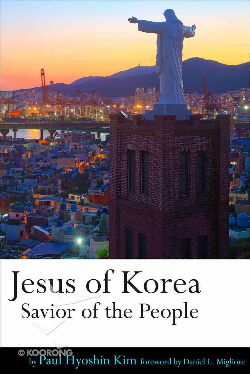 Jesus of Korea: Savior of the People Paperback