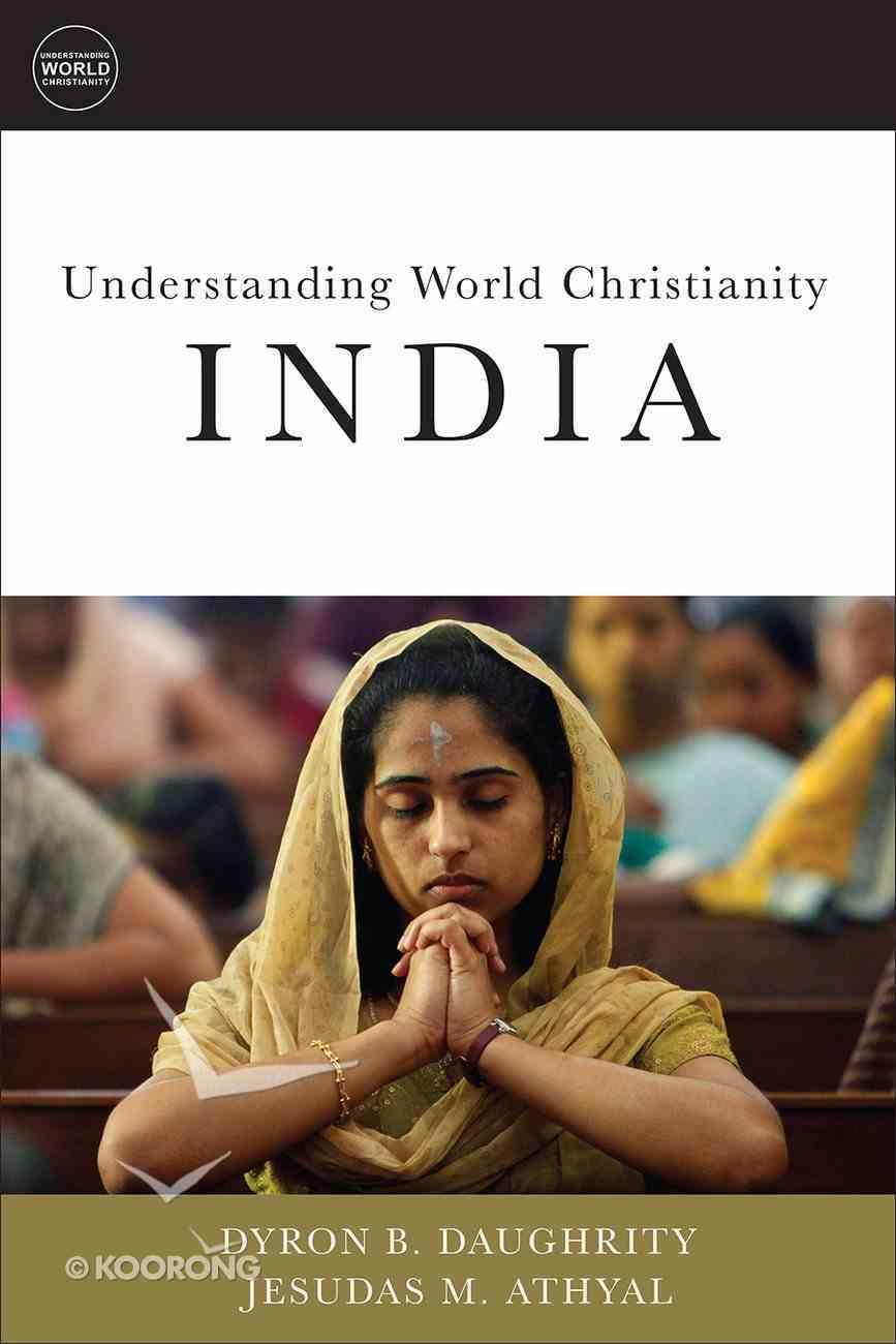 India (Understanding World Christianity Series) eBook