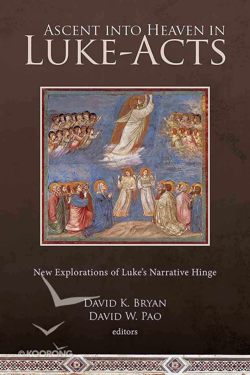 Ascent Into Heaven in Luke-Acts eBook
