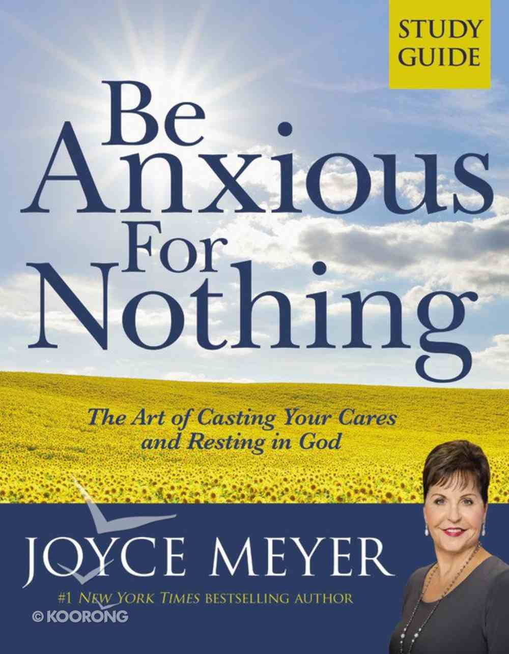 Be Anxious For Nothing (Study Guide) Paperback