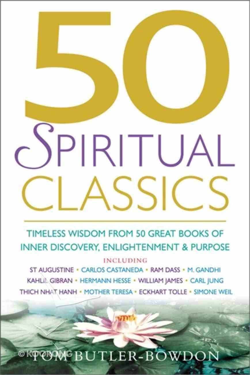 50 Spiritual Classics Paperback
