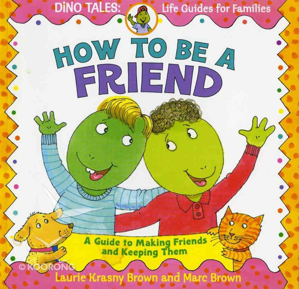 How to Be a Friend Paperback