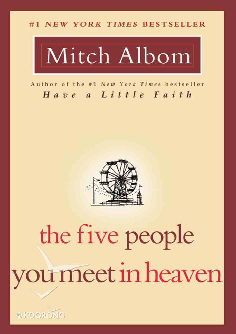 The Five People You Meet in Heaven Paperback