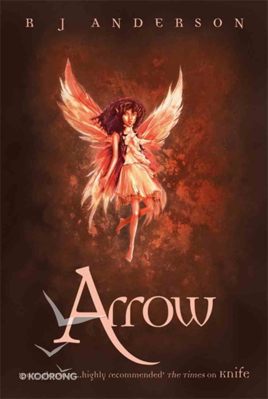 Arrow (#03 in No Ordinary Fairy Tale Series) Paperback