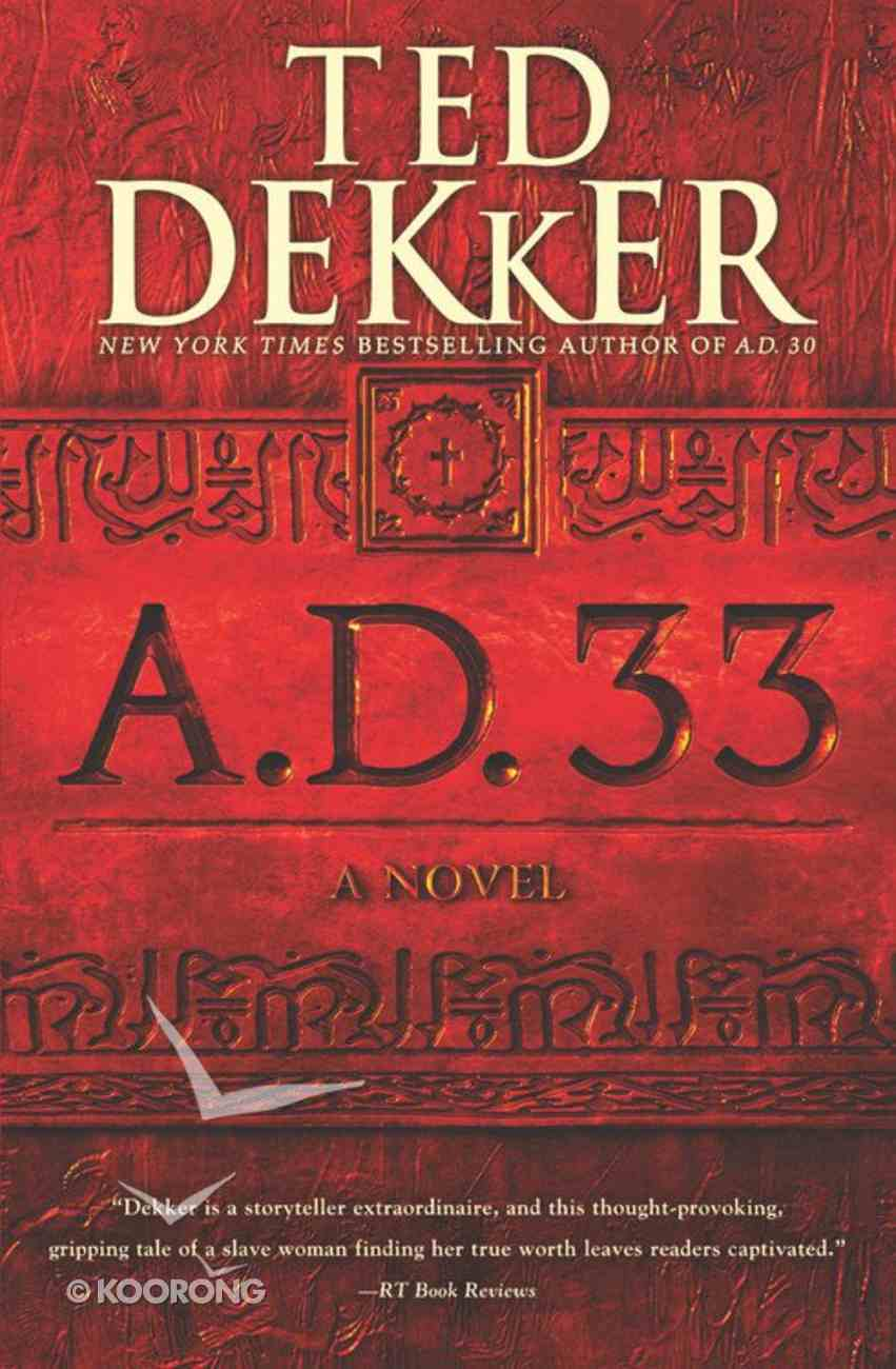 A.D. 33 (#02 in A.d. Series) Paperback
